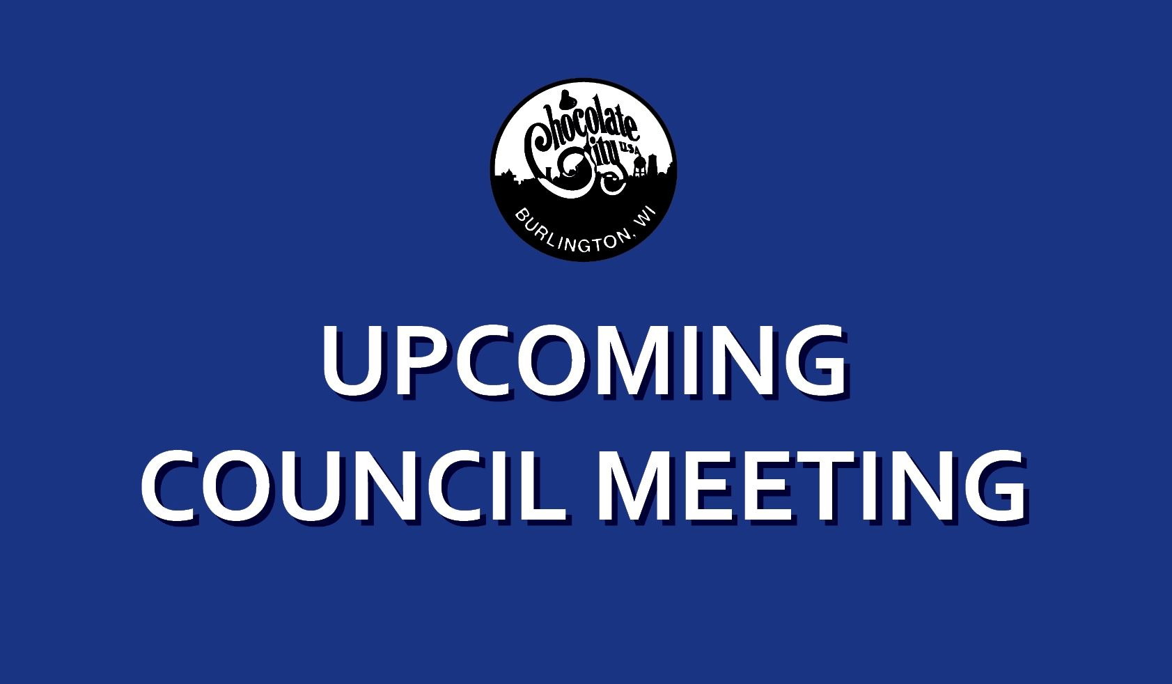Upcoming Counci Meeting