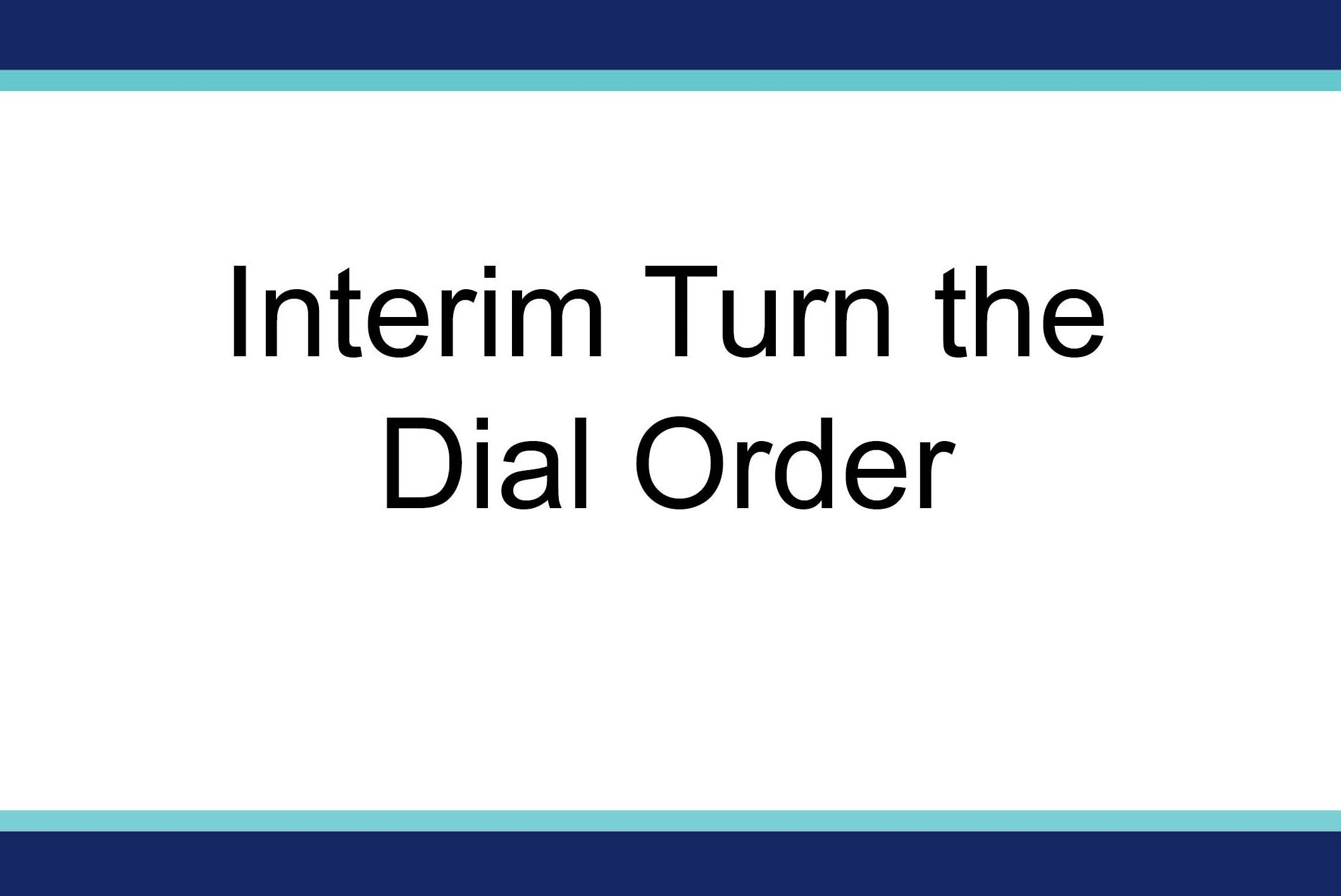 Turn back the Dial order