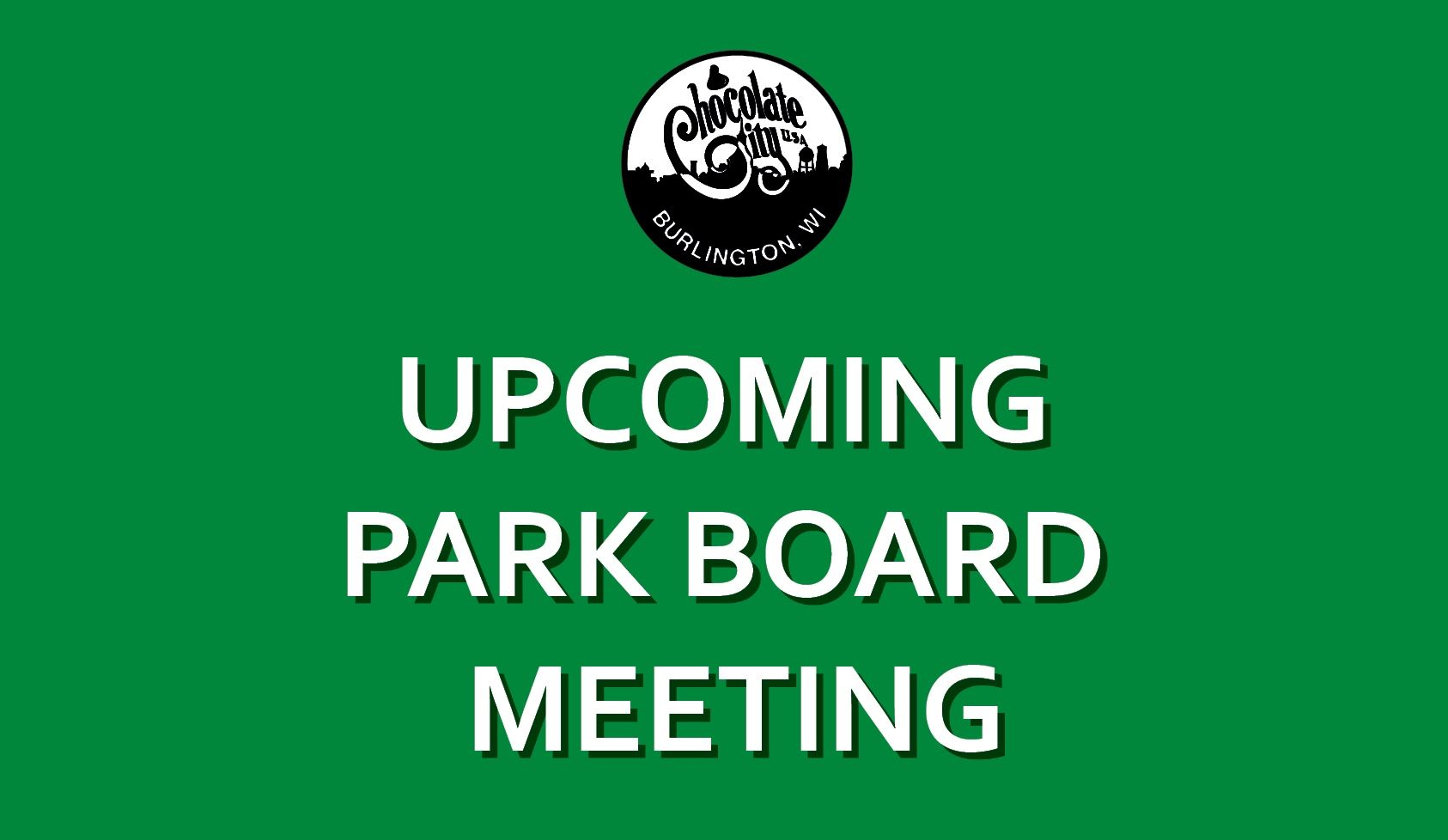 Upcoming Park Board Meeting